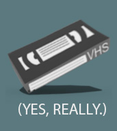 VHS - Because Some Things Never Released on DVD